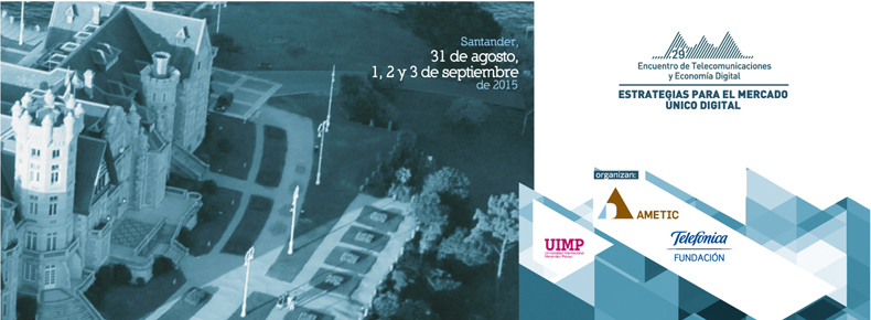 29 Encuentro de Telecomunicaciones y Economía Digital: Estrategias para el Mercado Único Digital.