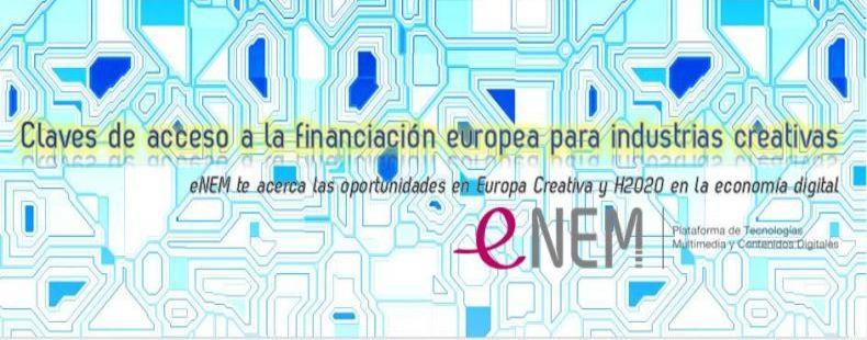 Claves de acceso a la financiación europea para industrias creativas. eNEM