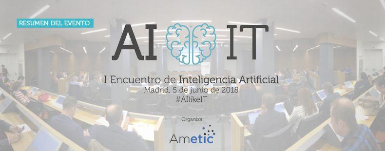I Encuentro Inteligencia Artificial #AIlikeIT