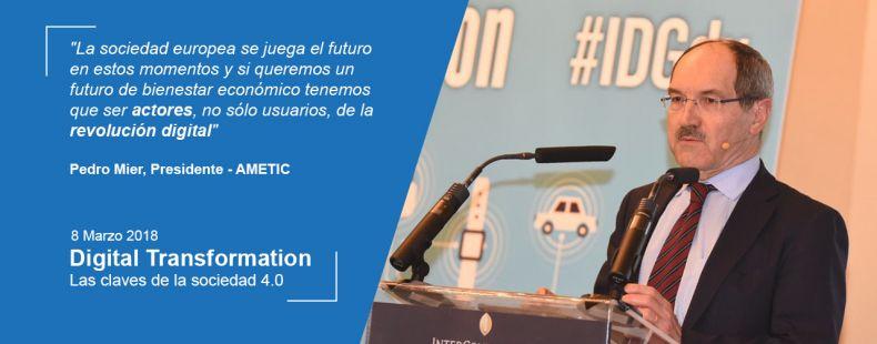 Pedro Mier, presidente de Ametic, nos invita a conventirnos en actores importantes en el proceso de revolución digital