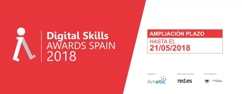 Digital Skills Awards Spain 2018 - Ampliación de plazo