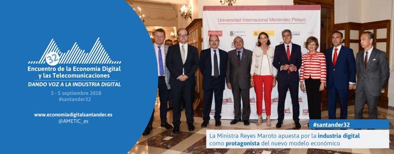 La Ministra Reyes Maroto apuesta por la industria digital como protagonista del nuevo modelo económico
