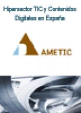 Hipersector TIC y Contenidos Digitales en España: Resultados 2014 y estimación de cierre 2015