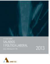 Estudio sobre Salarios y Política Laboral en el Hipersector TIC 2013